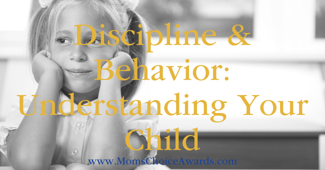 Discipline & Behavior Understanding Your Child