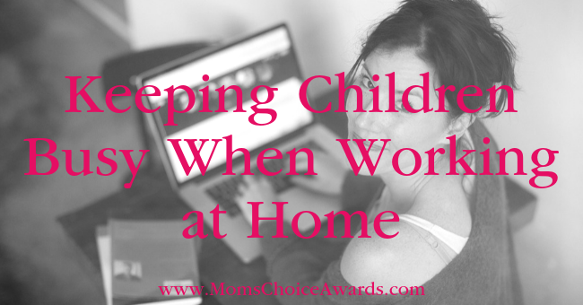 Keeping Children Busy When Working at Home