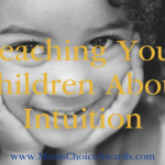 Teaching Your Children About Intuition