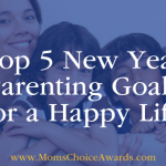 Top 5 New Year Parenting Goals for a Happy Life