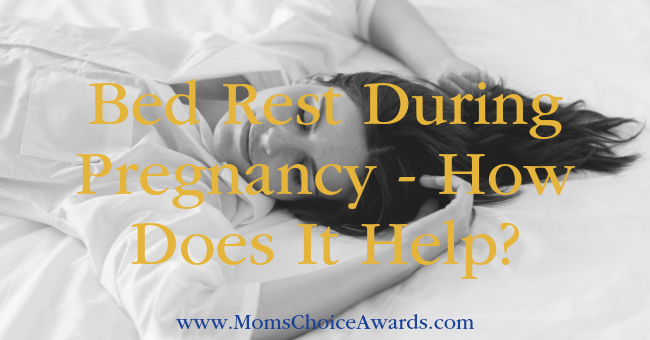 Bed Rest During Pregnancy - How Does It Help