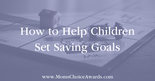 How to Help Children Set Saving Goals