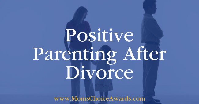 Positive Parenting After Divorce