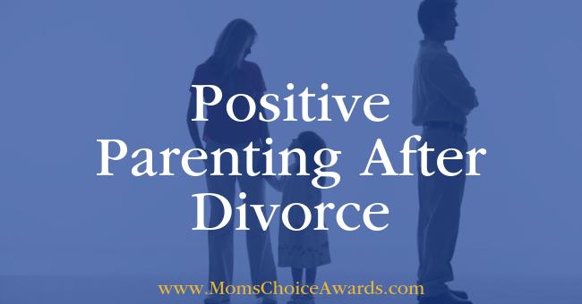 Positive Parenting After Divorce