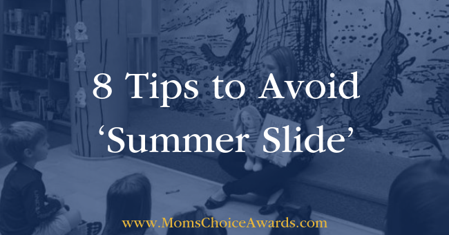 8 Tips to Avoid 'Summer Slide