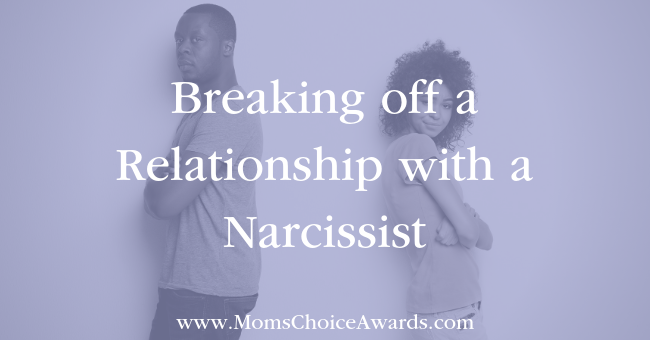 Breaking off a Relationship with a Narcissist