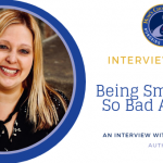 Interview with Lori Orlinsky, Author of Being Small (Isn't So Bad After All)