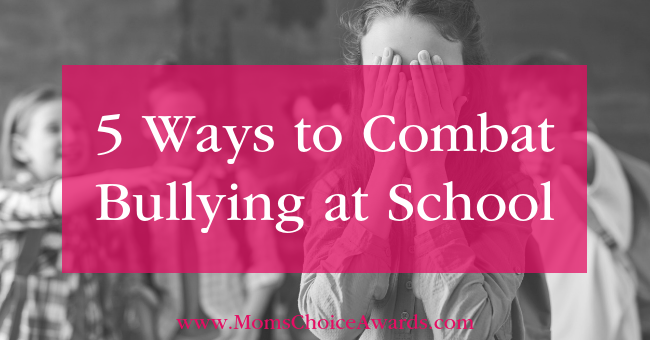 5 Ways to Combat Bullying at School