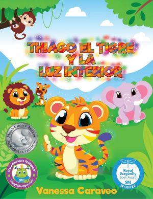 Award-Winning Children's book — Thiago el Tigre y la Luz Interior