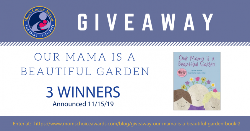 GIVEAWAY OUR MAMA IS A BEAUTIFUL GARDEN 2