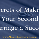 Secrets of Making Your Second Marriage a Success