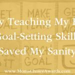 How Teaching My Kids Goal-Setting Skills Saved My Sanity