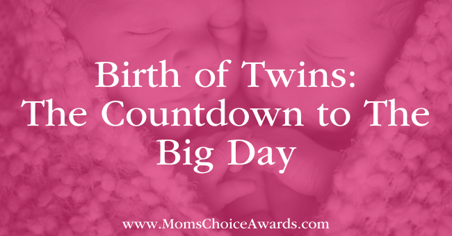 Birth of Twins: The Countdown to The Big Day