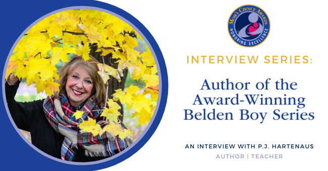 Interview With P.J. HarteNaus, Author of the Award-Winning Belden Boy Series