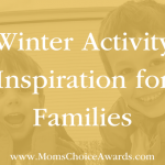Winter Activity Inspiration for Families