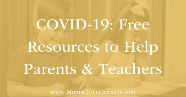 COVID19 Free Resources to Help Parents & Teachers