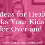 5 Ideas for Healthy Snacks Your Kids Will Ask for Over and Over