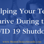 Helping Your Teen Thrive During the COVID 19 Shutdown