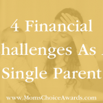 4 Financial Challenges As A Single Parent