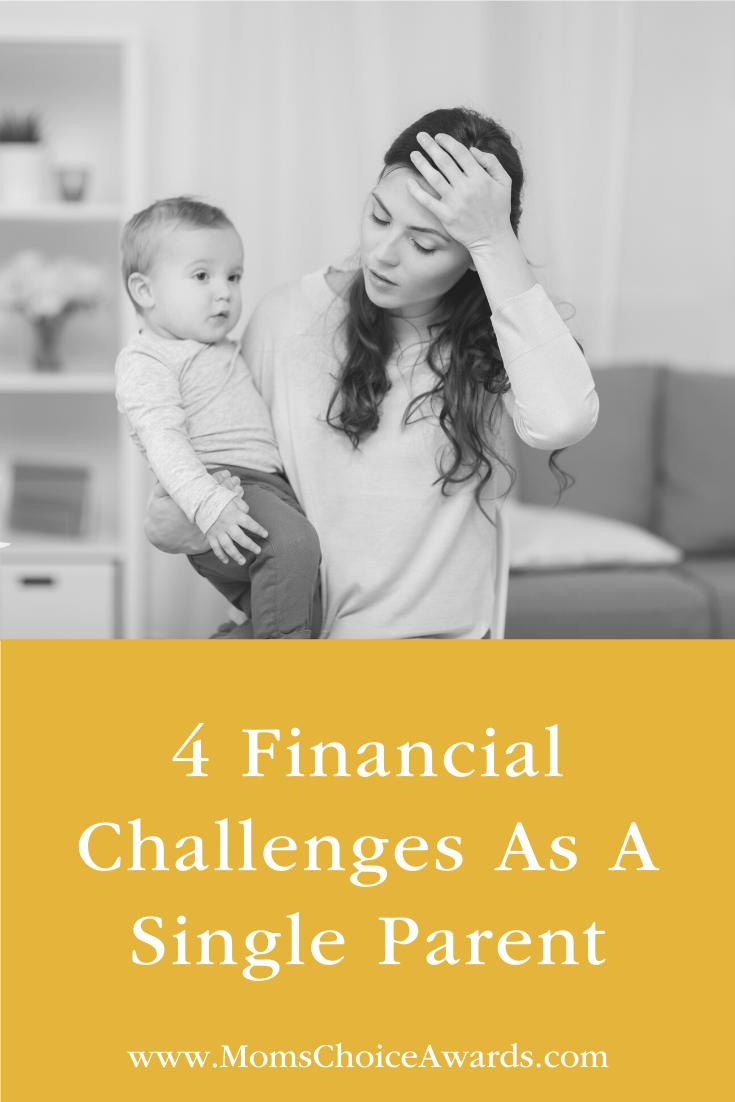 4 Financial Challenges As A Single Parent