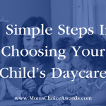 5 Simple Steps In Choosing Your Child's Daycare