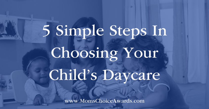 5 Simple Steps In Choosing Your Child's Daycare Featured Image