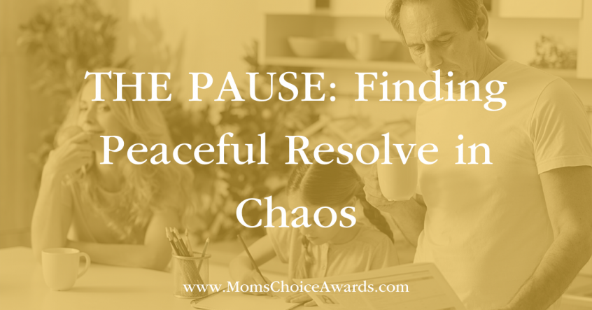 THE PAUSE: Finding Peaceful Resolve in Chaos featured image
