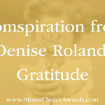 Momspiration from Denise Roland: Gratitude