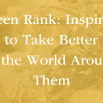 Green Rank: Inspiring Kids to Take Better Care of the World Around Them