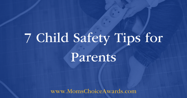 7 Child Safety Tips for Parents Featured Image