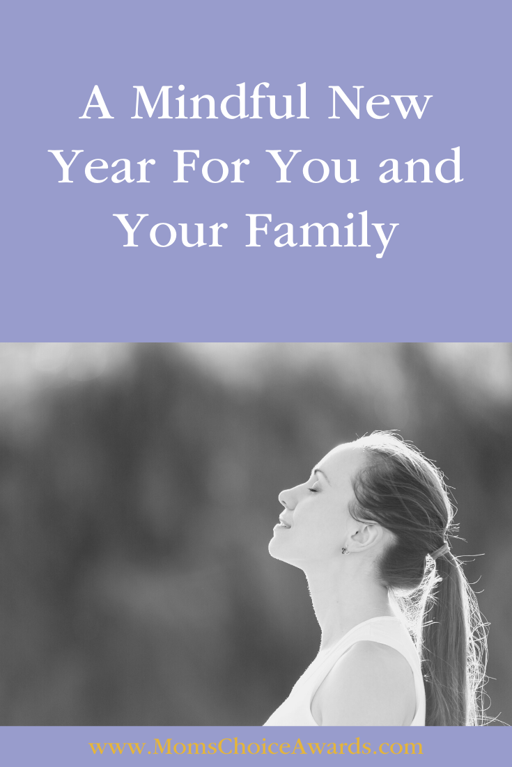 Mindful New Year You Your Family