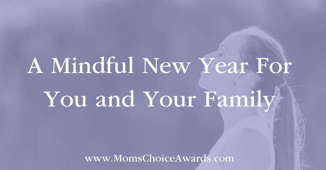 A Mindful New Year For You and Your Family Featured Image