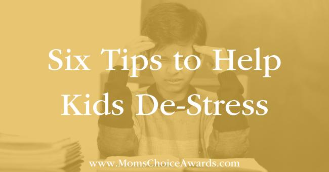 Featured Image Six Tips to Help Kids De-Stress
