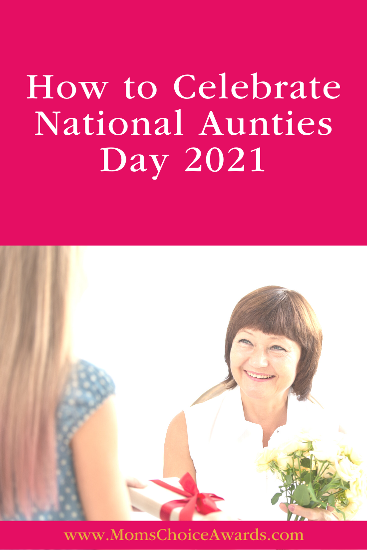 How to Celebrate National Aunties Day 2021