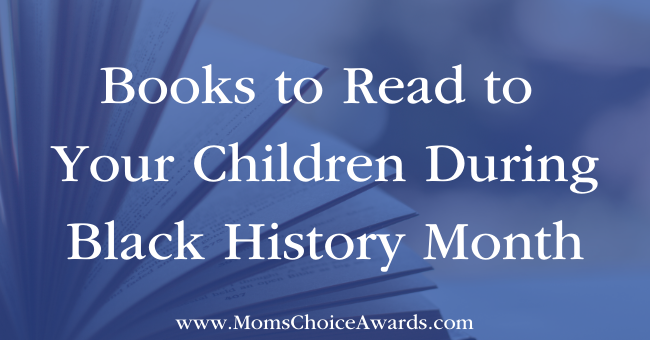Books to Read to Your Children During Black History Month