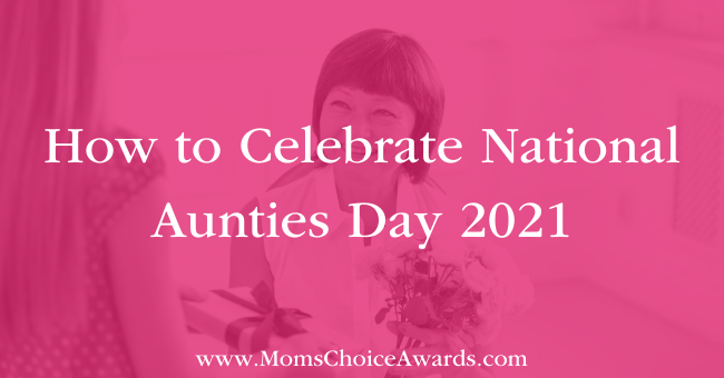 How to Celebrate National Aunties Day 2021 Featured Image