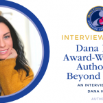 Interview with Mom's Choice Award-Winner Dana Hall