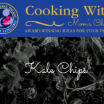 Cooking with Mom's Choice: Kale Chips
