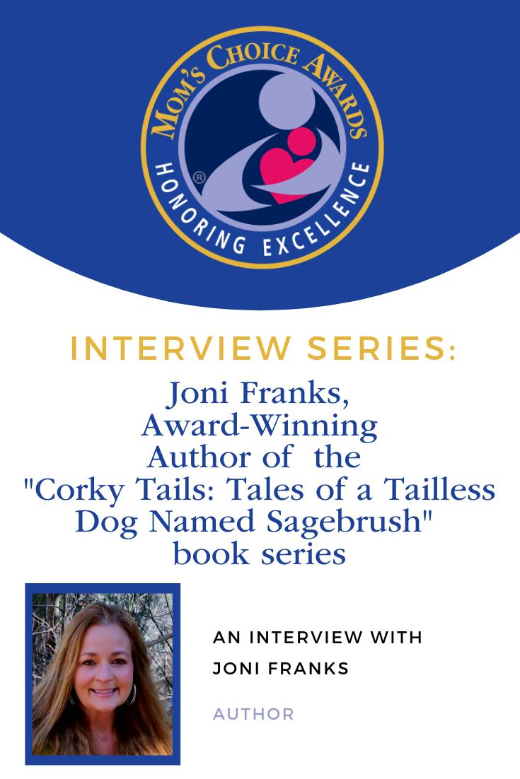 Interview Mom's Choice Award-Winner Joni Franks
