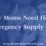 Why Moms Need Home Emergency Supply Kits