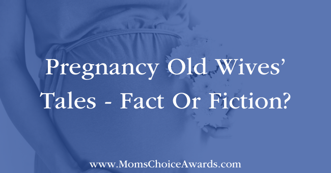 Pregnancy Old Wives' Tales - Fact Or Fiction? Featured Image