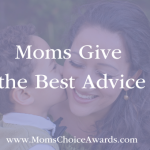 Moms Give the Best Advice
