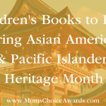 Children's Books to Read During Asian American & Pacific Islander Heritage Month