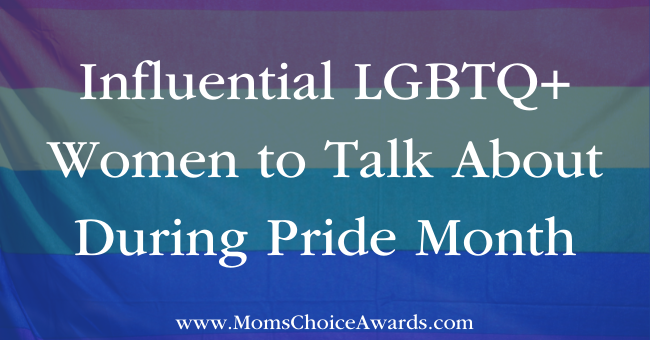 Influential LGBTQ+ Women to Talk About During Pride Month