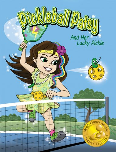 """""""Pickleball Patsy And Her Lucky Pickle""""Cover Art"""