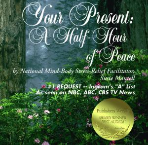 Award-Winning Children's book — Your Present: A Half-Hour of Peace