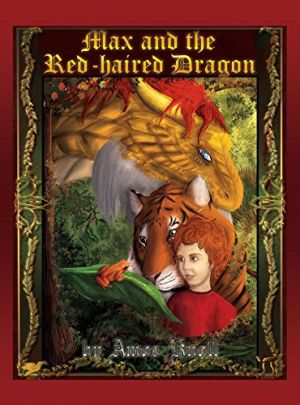 Award-Winning Children's book — Max and the Red Haired Dragon