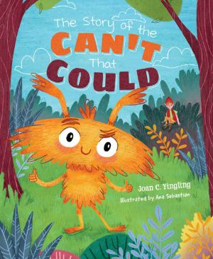 Award-Winning Children's book — The Story of the Cant That Could