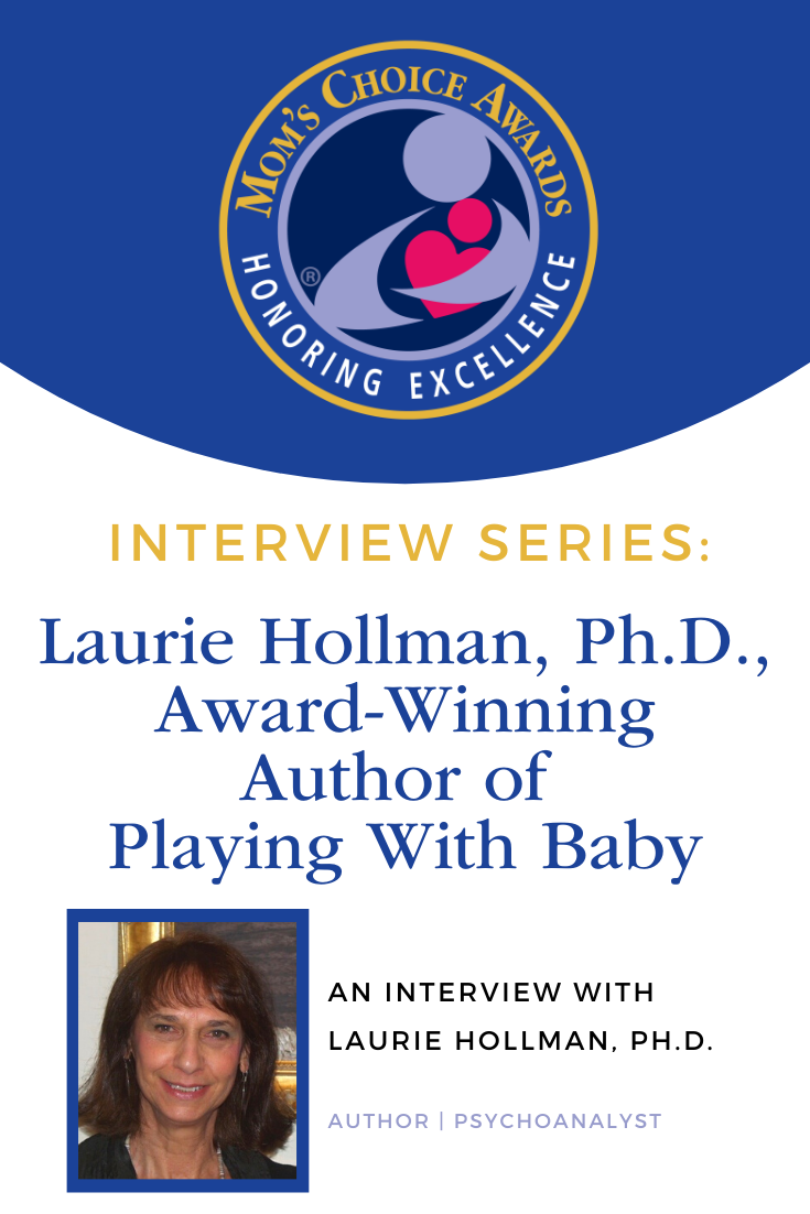 Interview With Laurie Hollman, Ph.D.