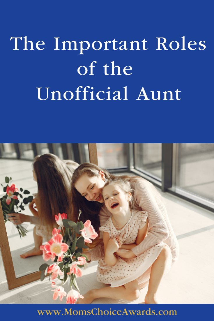 The Important Roles of the Unofficial Aunt pinterest